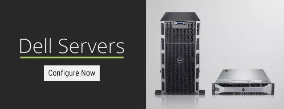 Dell Servers - Configure Now
